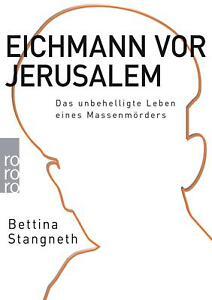 Eichmann vor Jerusalem von Bettina Stangneth (Taschenbuch)
