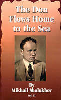 NEW The Don Flows Home to the Sea, Vol. 2 by Mikhail Aleksandrovich Sholokhov