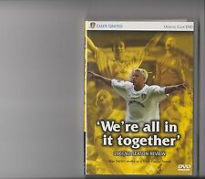 LEEDS UNITED 2001 / 2002 SEASON REVIEW UTD WE'RE ALL IN IT TOGETHER