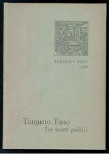 TASSO TORQUATO TRE SCRITTI POLITICI UTET 1980 STRENNA UTET