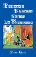 Ensayos Breves Sobre la Religion by Camilo Garc�a (2013, Hardcover)