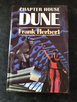 CHAPTER HOUSE DUNE BY FRANK HERBERT 1985 FIRST EDITION