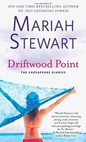 Driftwood Point (The Chesapeake Diaries) by Mariah Stewart
