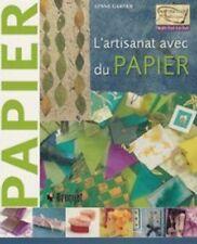 Inspiration artistique - L'artisanat avec du papier - Lynne Gardner - Broquet