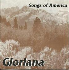 GLORIANA, SONGS OF AMERICA * STEPHEN FOSTER, AARON COPLAND, NORMAN LUBOFF
