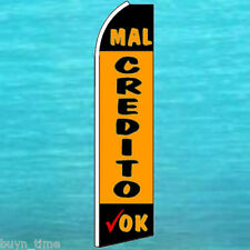 MAL CREDITO OK (Bad Credit) FLUTTER FLAG Advertising Sign Feather Swooper Banner