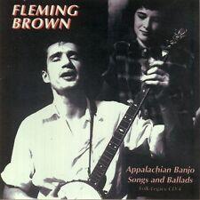 Fleming Brown - Appalachian Banjo Songs & Ballads [New CD]