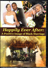 Happily Ever After: A Positive Image of Black Marriage - DVD - NEW/SEALED