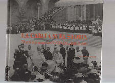la carita' si fa storia - 75 anni dell'unitalsi a bergamo - don mario mangili-fe