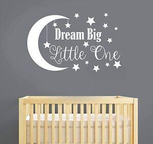 Wall Art Sticker Baby Dream Big Little One moon & Stars Decal Nursery Vinyl