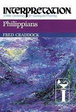 Interpretation Philippians A Bible CommentarY for Teaching & Preaching CRADDOCK