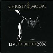 Christy Moore - Live From Dublin 2006 - 2CD SONY (Planxty)