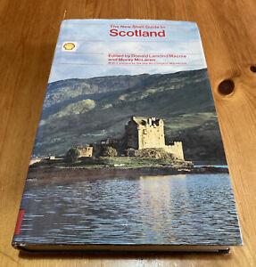 The New Shell Guide To Scotland Donald Lamond Macnie Moray McLaren 1977