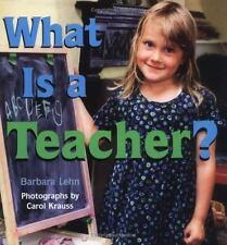 What Is A Teacher ? by Lehn, Barbara