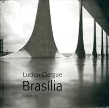 Brasilia - Lucien Clergue - Eva Monika Turck - Hazan
