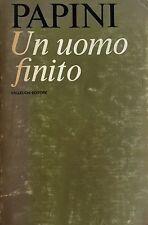 GIOVANNI PAPINI UN UOMO FINITO VALLECCHI 1972