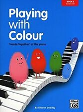 Playing With Colour - Book 2 by Sharon Goodey (Elementary Piano)