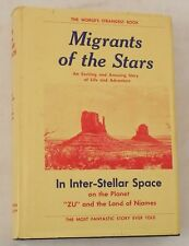 RARE vtg MIGRANTS TO THE STARS Zu Niames sci fi ?