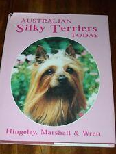 Rare Australian Silky Terrier Dog Book By Hingeley 1St 1997 In Dust Wrapper