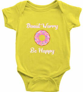Funny Worry Be Happy Baby Bodysuit Infant One Piece Shower Gift Sweets awesome