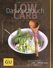Low Carb - Das Kochbuch (GU Diät & Gesundheit) von ... | Buch | Zustand sehr gut