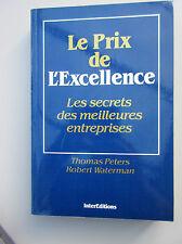 Le Prix de l' Excellence : Les Secrets des Nouvelles Entreprises  Tom Peters 1st