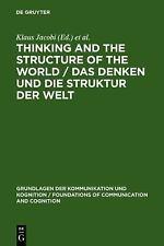 Thinking and the Structure of the World/Das Denken Und Die Struktur Der Welt: He