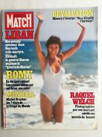 N442 Magazine Paris-Match 25 juin 1982 Raquel Welch, Romy, General Sharon