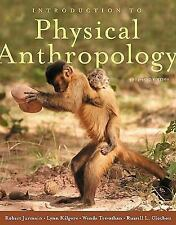 Jurmain, Robert, et al. Introduction to Physical Anthropology 2009-2010