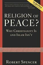 NEW - Religion of Peace?: Why Christianity Is and Islam Isn't