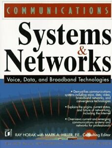 Good Communications Systems and Networks Voice, Data & Broadband Technologies PB