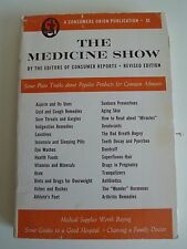 The Medicine Show: Some Plain truths About Popular Remidies for common Ailments