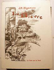 HUYSMANS/LA BIEVRE/ED LE TOUT SUR LE TOUT/1989/DESSINS ET EAUX FORTES DE LEBEGUE