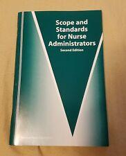 Scope and Standards for Nurse Administrators: (American Nurses Association) -