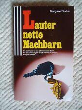 Lauter nette Nachbarn von Margaret Yorke (1993)