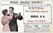 """For a Good Time Come to"" Dublin New Hampshire~Daily News Extra! Newspaper~1914"
