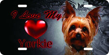 airbrushed aluminum i love my yorkie yorkshire terrier car tag  license plate 1