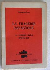 La Tragedie Espagnole Guerre Civile d'Espagne  Georges Roux Spanish Civil War