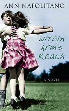 Very Good 1844081095 Paperback Within Arm's Reach Napolitano, Ann