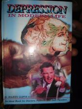 INDIA - DEPRESSION IN MODERN LIFE BY DR. RAJEEV GUPTA M.D PAGES 152