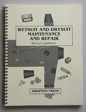 "DIY Book - ""Wetsuit & Drysuit Maintenance and Repair"" by Steve Lindblom"