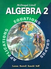 Algebra 2, Ron Larson, Laurie Boswell, Lee Stiff, Timothy D. Kanold, Good Books