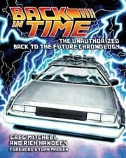 Back in Time : The Unauthorized Back to the Future Chronology by Rich Handley.