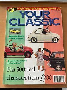 YOUR CLASSIC CAR MAGAZINE JUNE 1990 FIAT 500 FORD ESCORT