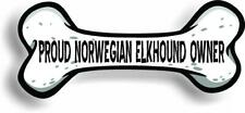 "Proud Norwegian Elkhound Owner Bone Car Magnet Bumper Sticker 3""x7"""
