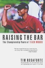 RAISING THE BAR by Tim Rosaforte (Hardcover, 2000) TIGER WOODS Brand New