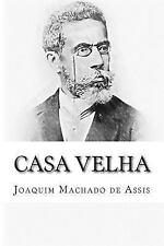 Casa Velha by Joaquim Maria Machado de Assis (2014, Paperback)