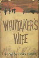 Whittakers's Wife a Novel by Harry Bloom ~ Hardcover 1962