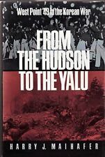 1993/ FROM THE HUDSON TO THE YALU: WEST POINT '49 IN THE KOREAN WAR/ History