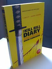 THE KILL BILL DIARY / DAVID CARRADINE / Q.TARANTINO / UNCORRECTED PROOF / 2006